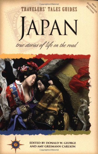 9781885211040: Travelers' Tales Guides Japan: True Stories of Life on the Road