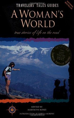 Travelers' Tales: a Woman's World: Marybeth Bond, Editor