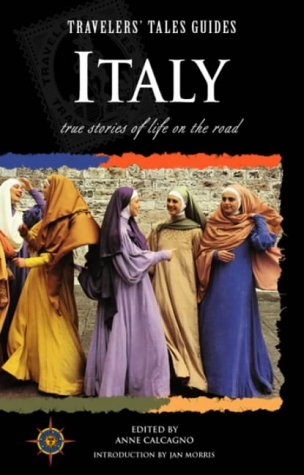 9781885211163: Italy: True Tales of Life on the Road (Travelers' Tales)