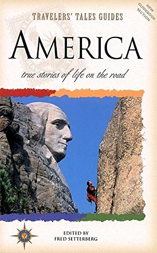 Travelers' Tales America: True Stories of Life on the Road (Country Guides) [Idioma Inglés]