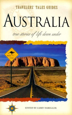Australia: True Stories of Life Down Under