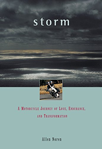 9781885211453: Storm: A Motorcycle Journey of Love, Endurance, and Transformation (Special interest)