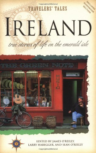 9781885211460: Ireland: True Stories of Life on the Emerald Isle (Travelers' Tales Guides)