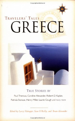 9781885211521: Greece: True Stories of Life on the Road (Travelers' Tales Guides)