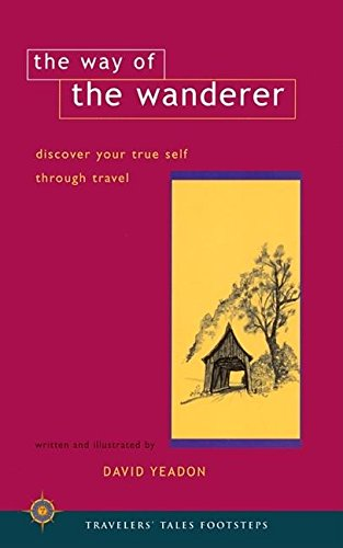 9781885211606: The Way of the Wanderer: Discover Your True Self Through Travel (Special Interest)