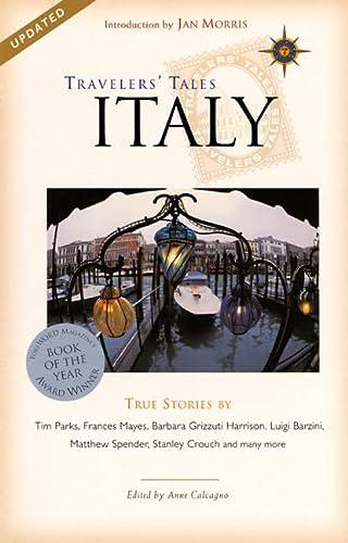 9781885211729: Travelers' Tales Italy: True Stories