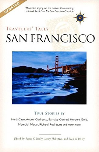 9781885211859: Travelers' Tales San Francisco: True Stories (Travelers' Tales Guides)
