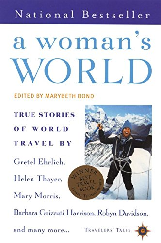 9781885211958: A Woman's World: True Stories of World Travel (Travelers' Tales Guides)