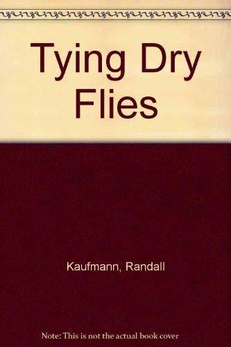 9781885212078: Tying Dry Flies