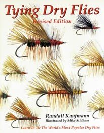 Tying Dry Flies (Third Edition) (9781885212177) by Randall Kaufmann
