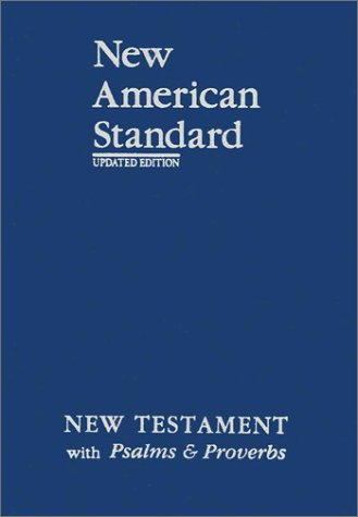9781885217868: New American Standard New Testament with Psalms and Proverbs; Blue Imitation Leather