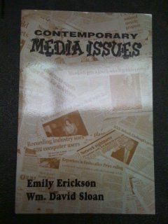 Contemporary Media Issues: Erickson, Emily