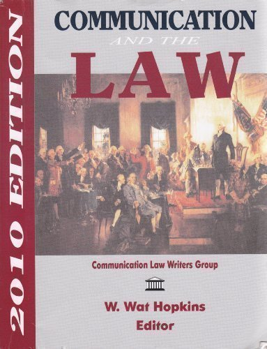 9781885219374: Communication and the Law (2010 Edition)