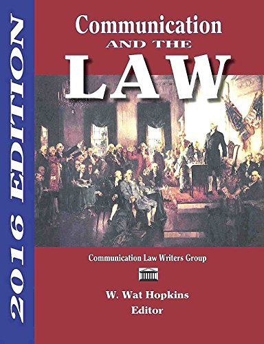 9781885219541: Communication and the Law 2016 Edition