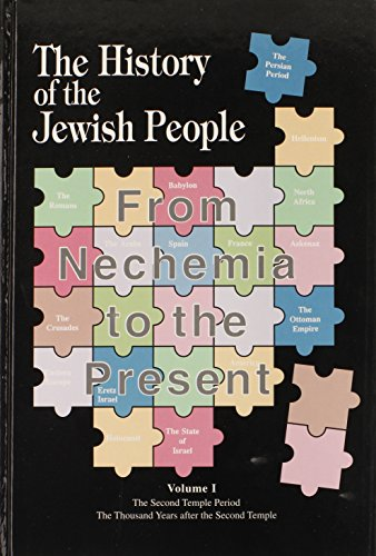 The History of the Jewish People - From Nechemia to the Present (2 Volumes): Chaim Dov Rabinowitz