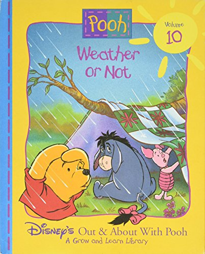 9781885222640: Weather or Not (Disney's Out & About With Pooh, Vol. 10)