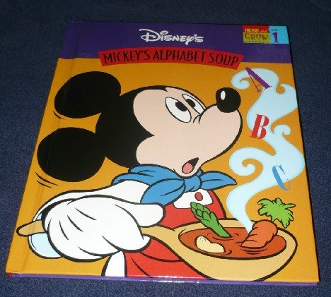 Mickey's Alphabet Soup (Read and Grow Library,: Wax, Wendy
