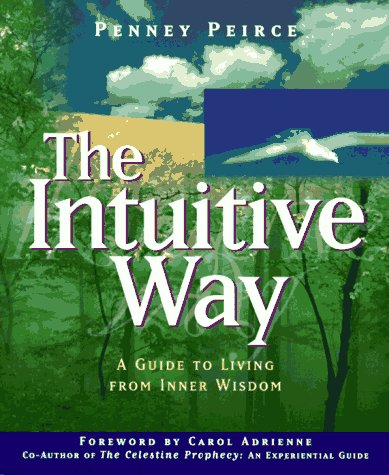9781885223555: The Intuitive Way: A Guide to Living from Inner Wisdom