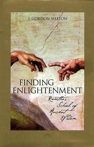 Finding Enlightenment: Ramtha's School of Ancient Wisdom: Melton, J. Gordon