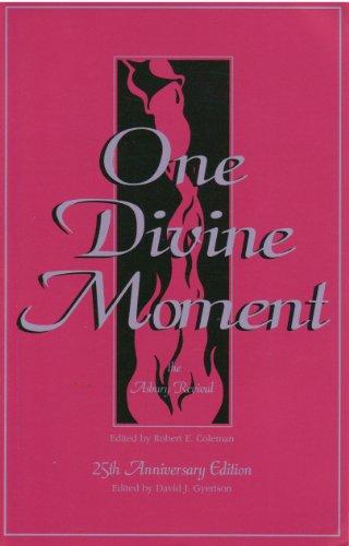 One Divine Moment - The Ashbury Revival: Robert E. Coleman