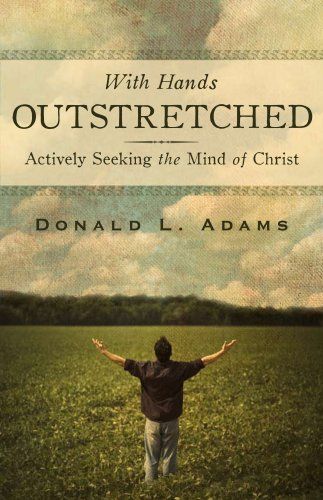 9781885224606: With Hands Outstretched: Actively Seeking the Mind of Christ