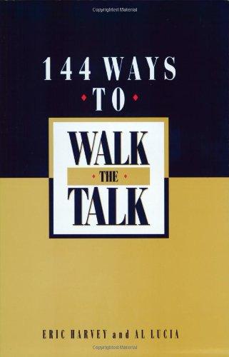 9781885228260: 144 Ways to Walk the Talk