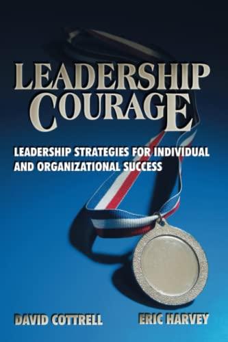 9781885228604: Leadership Courage