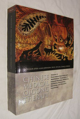 Chinese Medical Qigong Therapy Volume 4: Dr Jerry Alan