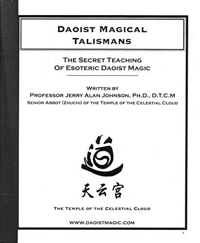 Daoist Magical Talismans: The Secret Teaching of: Johnson, Jerry Alan