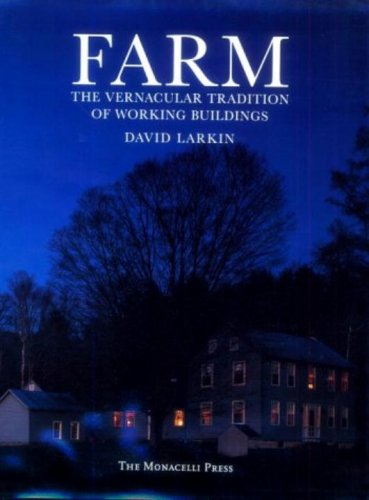 9781885254085: Farm: The Vernacular Tradition of Working Buildings
