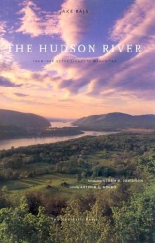 9781885254108: The Hudson River: From Tear of the Clouds to Manhattan
