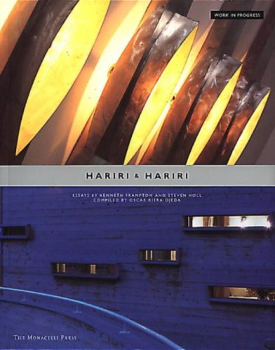 Hariri and Hariri (Works in Progress): Hariri, Gisue; Hariri, Mojgan; Frampton, Kenneth
