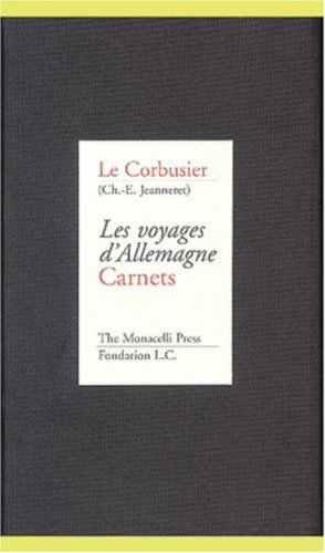 9781885254153: Le Corbusier: Les Voyages d'Allemagne, Carnets