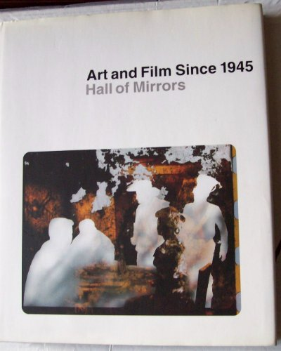 Art and film since 1945: hall of mirrors.: Brougher, Kerry.