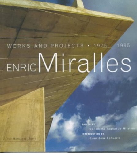 9781885254436: Enric Miralles: Works and Projects 1975-1995