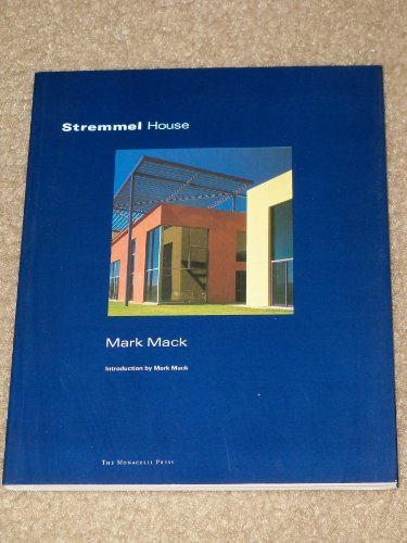 Stremmel House (One House): Mark Mack