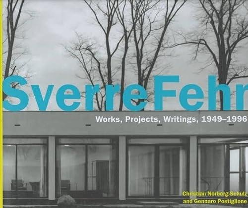 9781885254641: Sverre Fehn - Works, Projects, Writings 1949-96