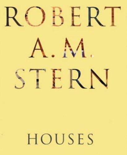 9781885254689: Robert A. M. Stern Houses