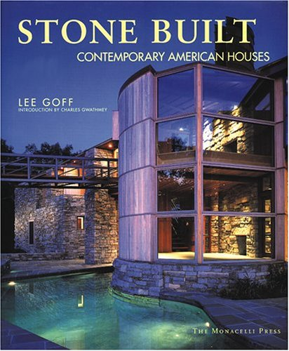 Stone Built Contemporary American Homes: Goff, Lee and Charles Gwalthmey (Introduction)