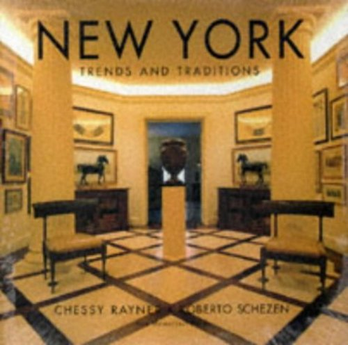 NEW YORK TRENDS AND TRADITIONS: ROBERTO SCHEZEN/CHESSY RAYNER