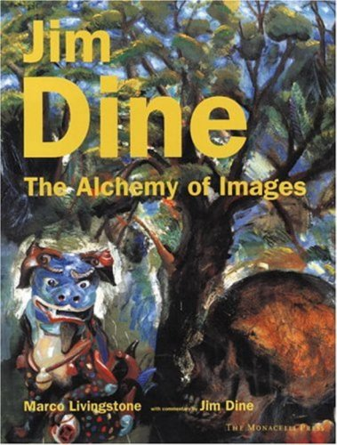Jim Dine: The Alchemy of Images: Livingstone, Marco