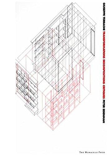 9781885254962: Giuseppe Terragni: Transformations, Decompositions, Critiques