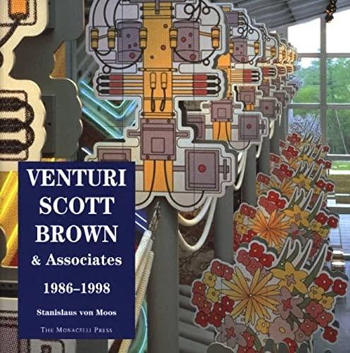 Venturi, Scott Brown & Associates Buildings & Projects 1986-1998: von Moos, Stanislas: ...