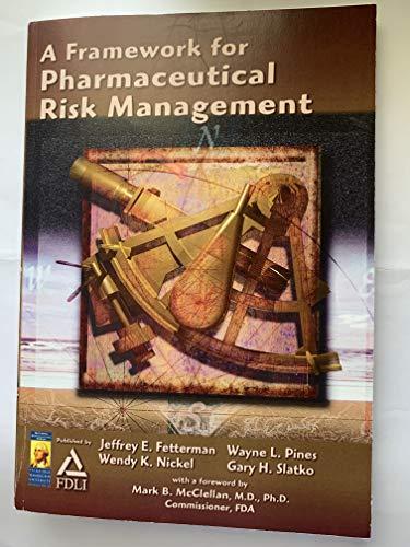9781885259790: Framework For Pharmaceutical Risk Management