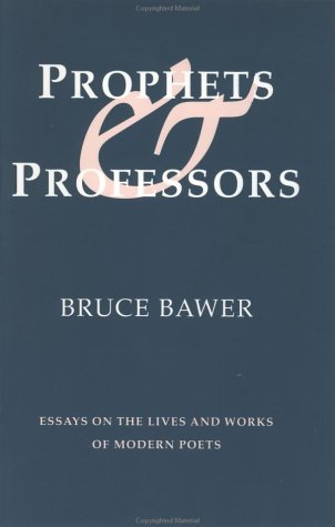 9781885266040: Prophets & Professors: Essays on the Lives and Works of Modern Poets