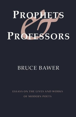 9781885266057: Prophets & Professors: Essays on the Lives and Works of Modern Poets