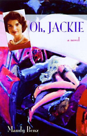 Oh, Jackie: Maudy Benz