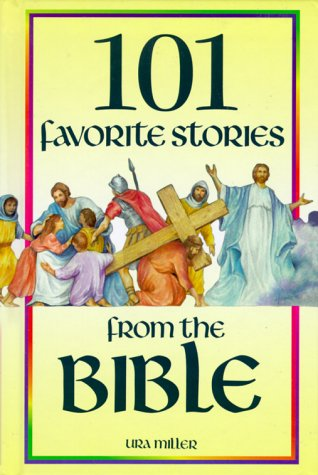9781885270009: 101 Favorite Stories from the Bible