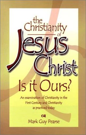 9781885273116: The Christianity of Jesus Christ: Is It Ours?