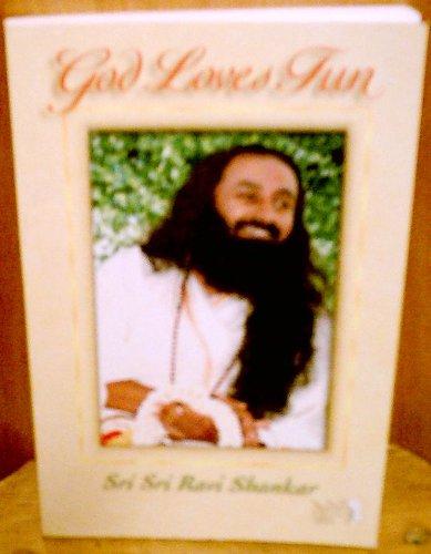 God Loves Fun: Shankar, Sri Sri Ravi